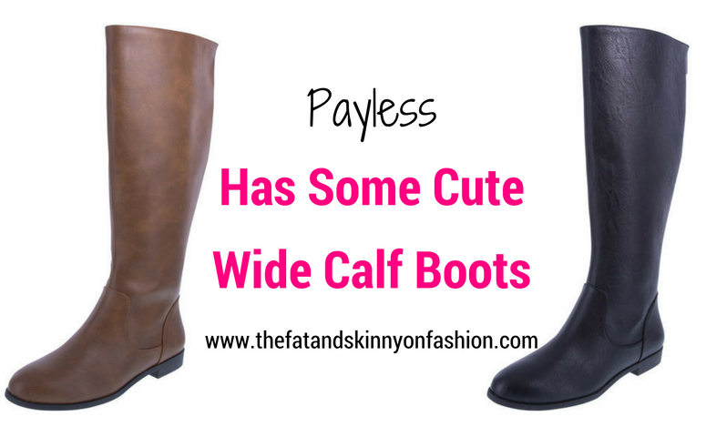 payless has some wide calf boots the and